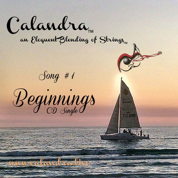 Beginnings - Calandra an Eloquent Blending of Strings- Front