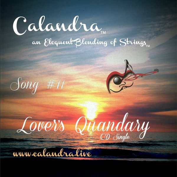 Lovers Quandry - Calandra an Eloquent Blending of Strings